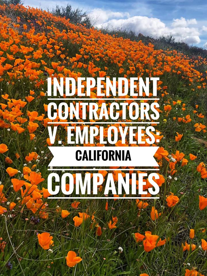 Employer Beware: Why Independent Contractors Might Be Considered Employees Under California Law