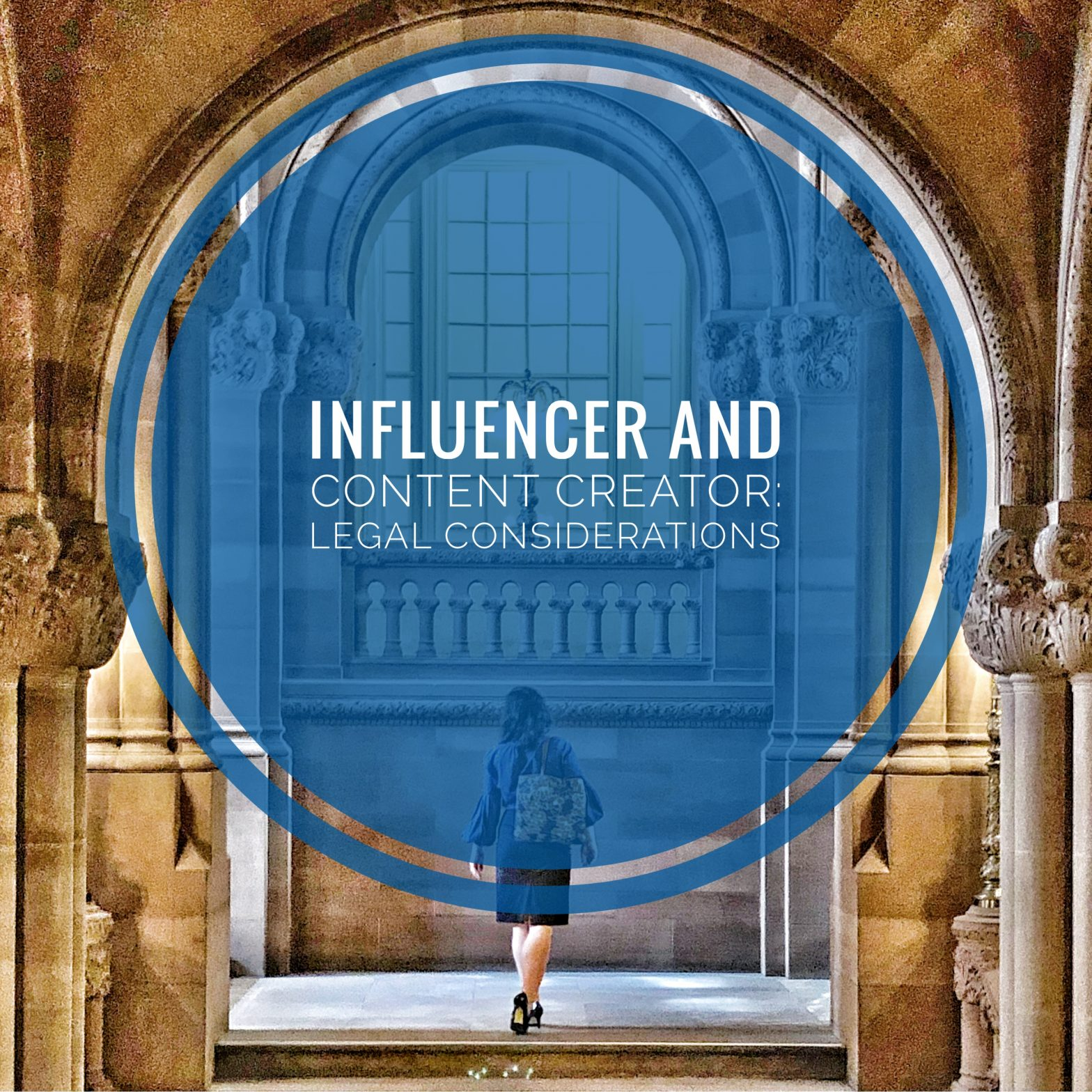 Legal Considerations for Influencers and Content Creators
